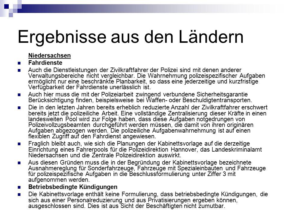 Ergebnisse aus den Ländern Niedersachsen Fahrdienste Auch die Dienstleistungen der Zivilkraftfahrer der Polizei sind mit denen anderer Verwaltungsbere