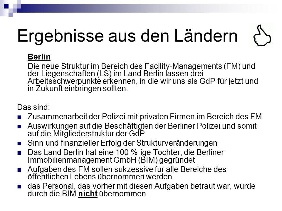 Ergebnisse aus den Ländern Berlin Die neue Struktur im Bereich des Facility-Managements (FM) und der Liegenschaften (LS) im Land Berlin lassen drei Ar