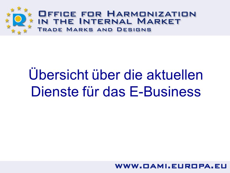 Übersicht über die aktuellen Dienste für das E-Business
