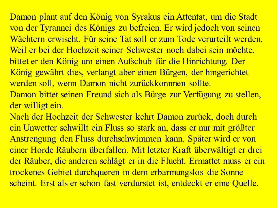 """Inhaltsangabe Die Bürgschaft Friedrich Schiller In seinem Gedicht """"Die Bürgschaft"""", weist Friedrich Schiller auf die Bedeutung der Freundschaft und de"""