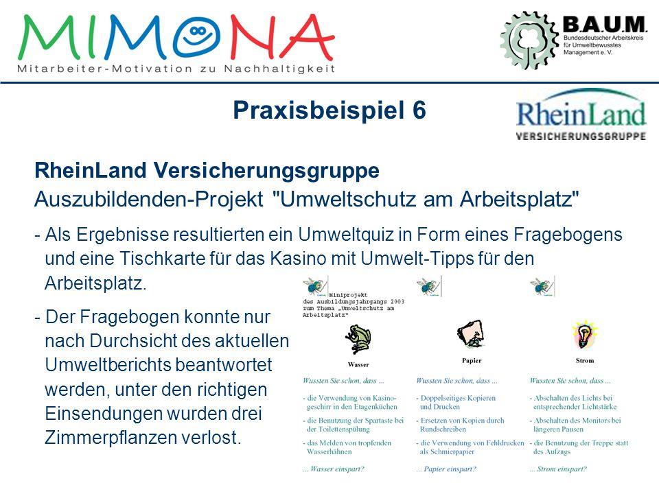 Praxisbeispiel 6 RheinLand Versicherungsgruppe Auszubildenden-Projekt