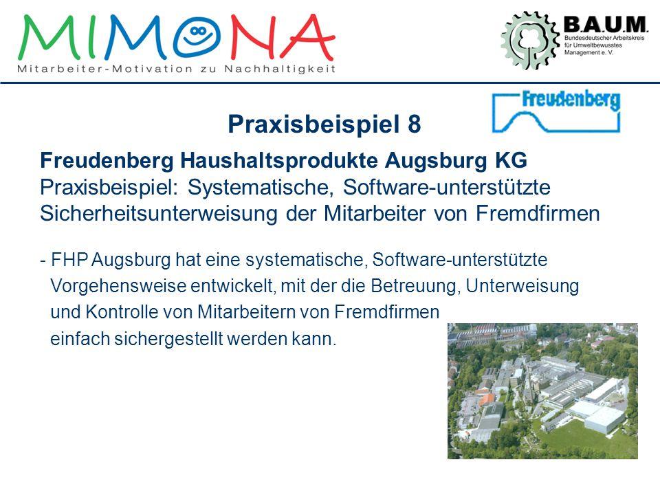 Freudenberg Haushaltsprodukte Augsburg KG Praxisbeispiel: Systematische, Software-unterstützte Sicherheitsunterweisung der Mitarbeiter von Fremdfirmen