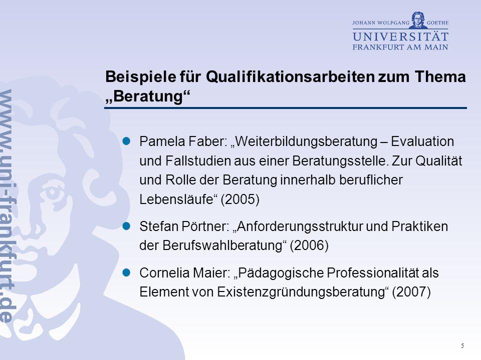 """5 Beispiele für Qualifikationsarbeiten zum Thema """"Beratung"""" Pamela Faber: """"Weiterbildungsberatung – Evaluation und Fallstudien aus einer Beratungsstel"""