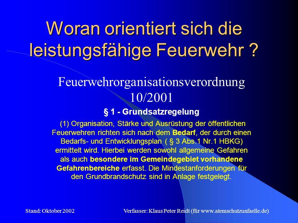 Stand: Oktober 2002Verfasser: Klaus Peter Reidt (für www.atemschutzunfaelle.de) Aufgabe der Gemeinde (Auszug § 3 HBKG) 2.