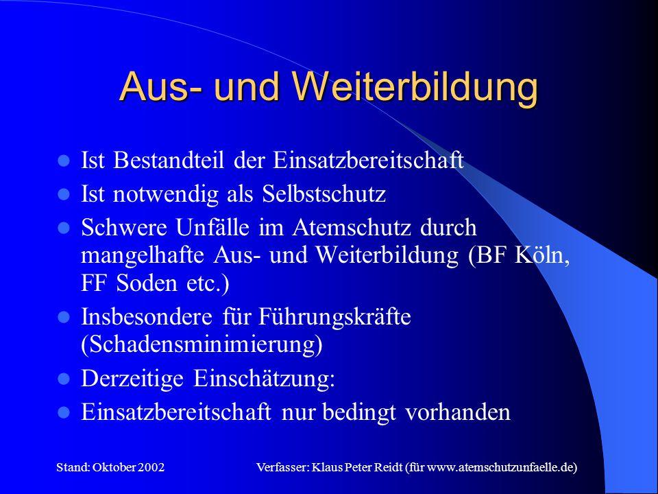 Stand: Oktober 2002Verfasser: Klaus Peter Reidt (für www.atemschutzunfaelle.de) Masken & Flaschen Derzeit ca.