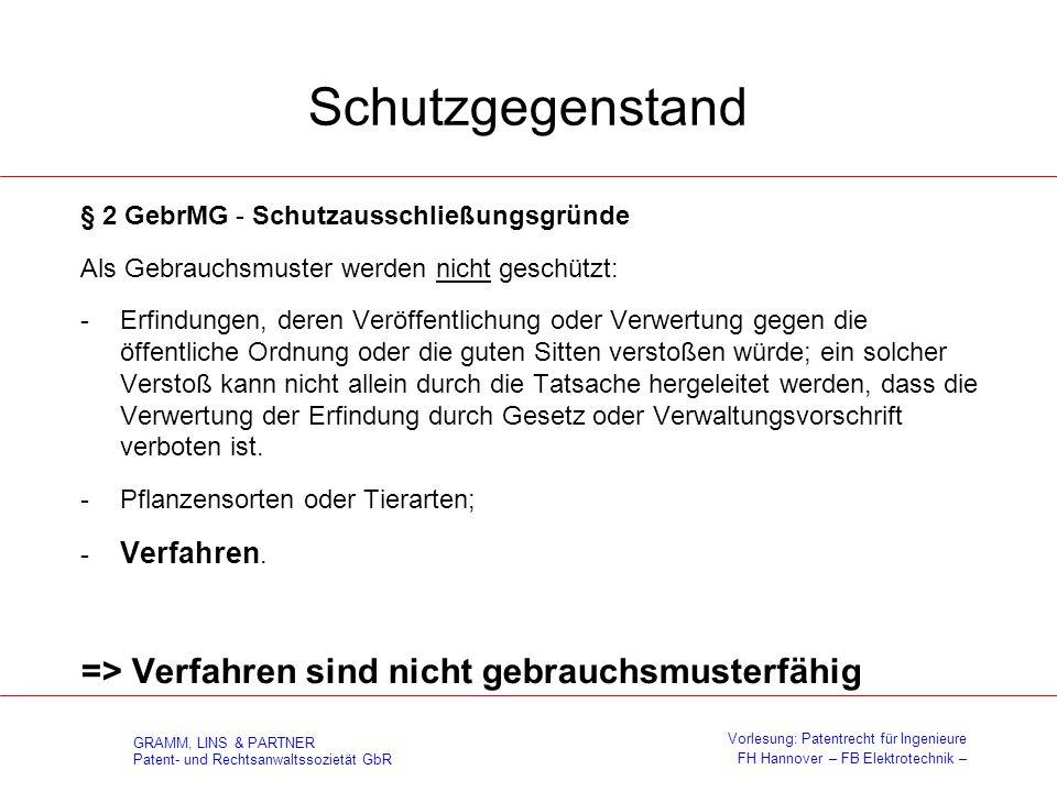 GRAMM, LINS & PARTNER Patent- und Rechtsanwaltssozietät GbR Vorlesung: Patentrecht für Ingenieure FH Hannover – FB Elektrotechnik – Schutzgegenstand §