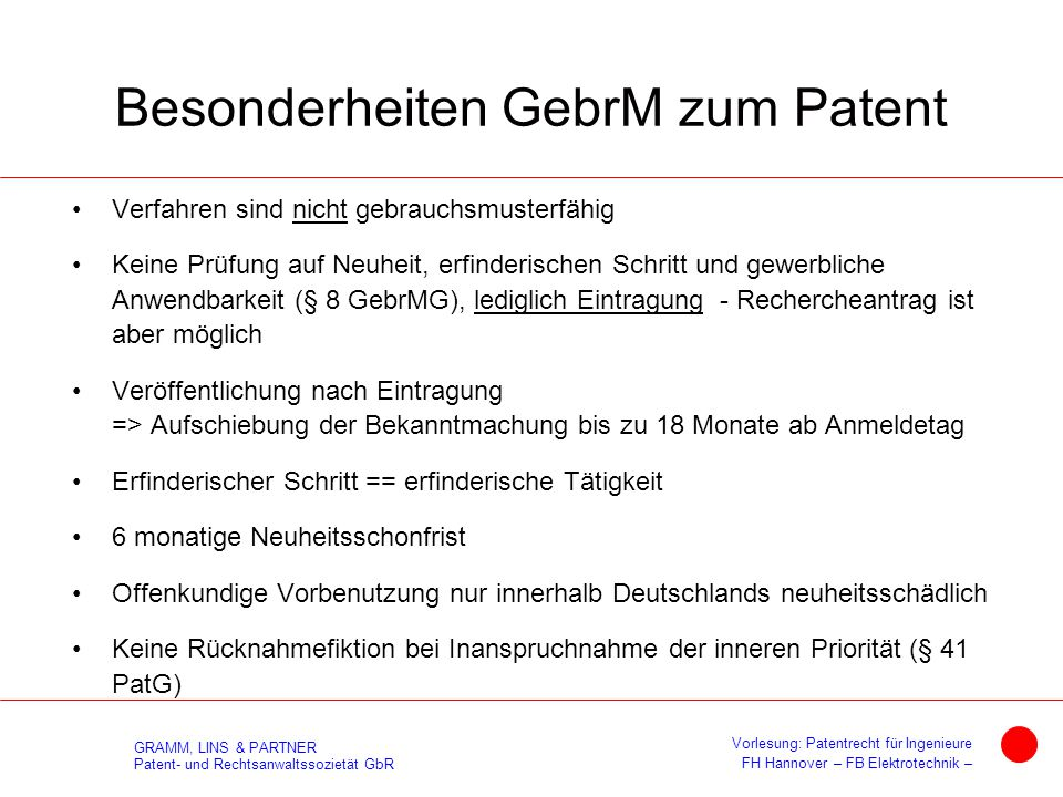 GRAMM, LINS & PARTNER Patent- und Rechtsanwaltssozietät GbR Vorlesung: Patentrecht für Ingenieure FH Hannover – FB Elektrotechnik – Besonderheiten Geb