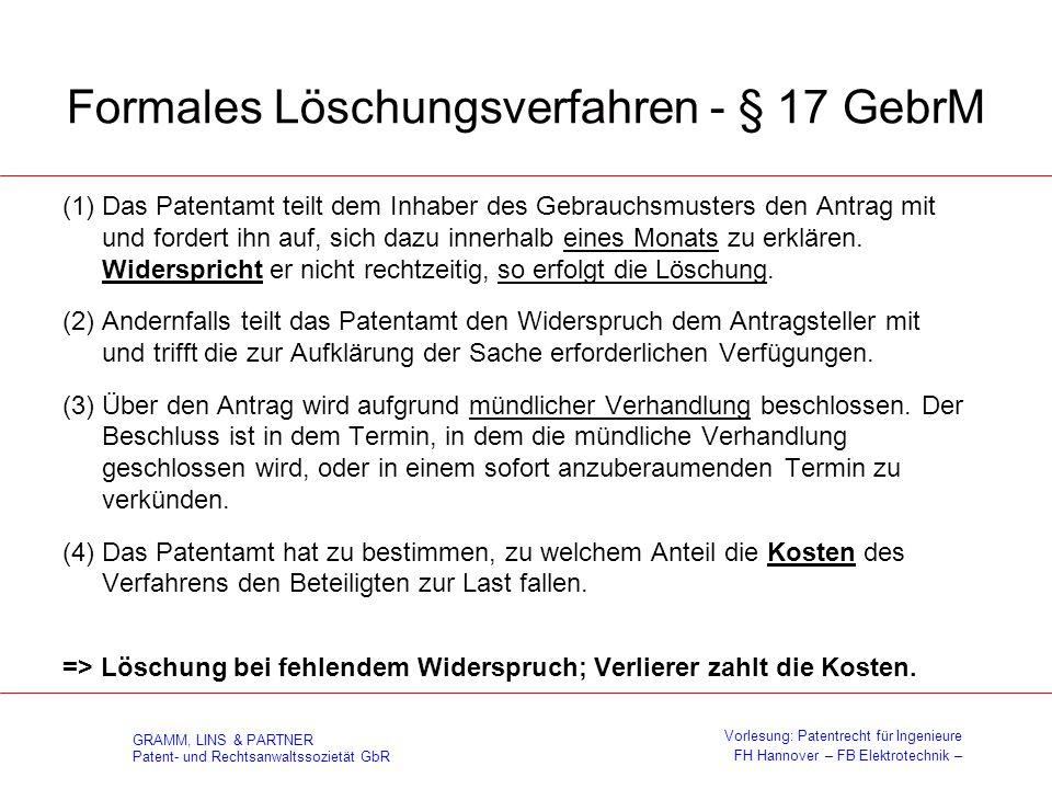 GRAMM, LINS & PARTNER Patent- und Rechtsanwaltssozietät GbR Vorlesung: Patentrecht für Ingenieure FH Hannover – FB Elektrotechnik – Formales Löschungs