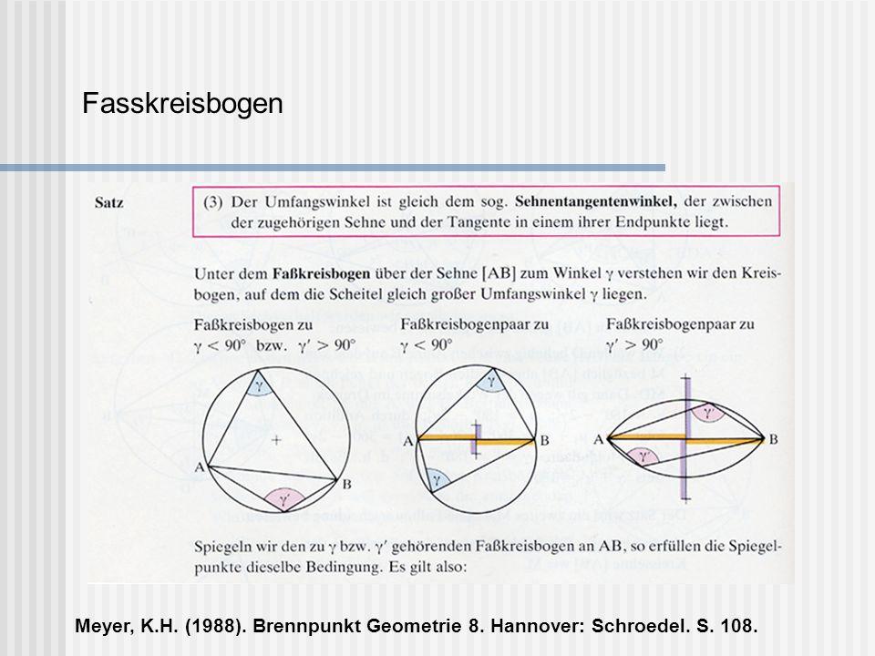 Fasskreisbogen Meyer, K.H. (1988). Brennpunkt Geometrie 8. Hannover: Schroedel. S. 108.