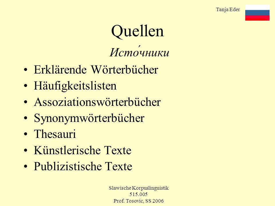 Tanja Eder Slawische Korpuslinguistik 515.005 Prof.