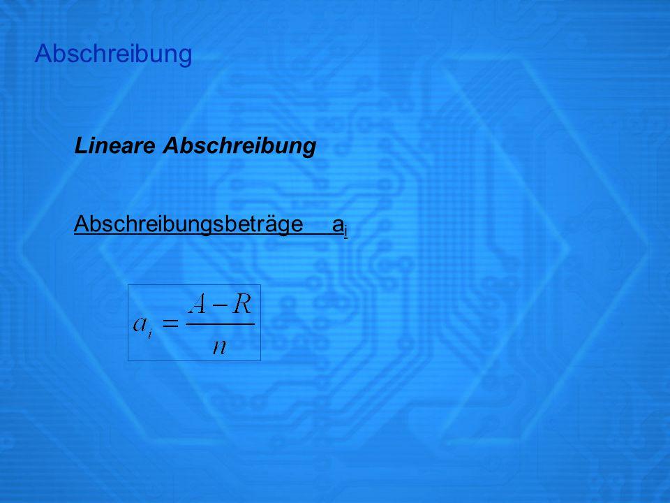 Lineare Abschreibung Beispiel Druckmaschine: A = 50.000 € R = 3.000 € n = 5 Jahre Abschreibung
