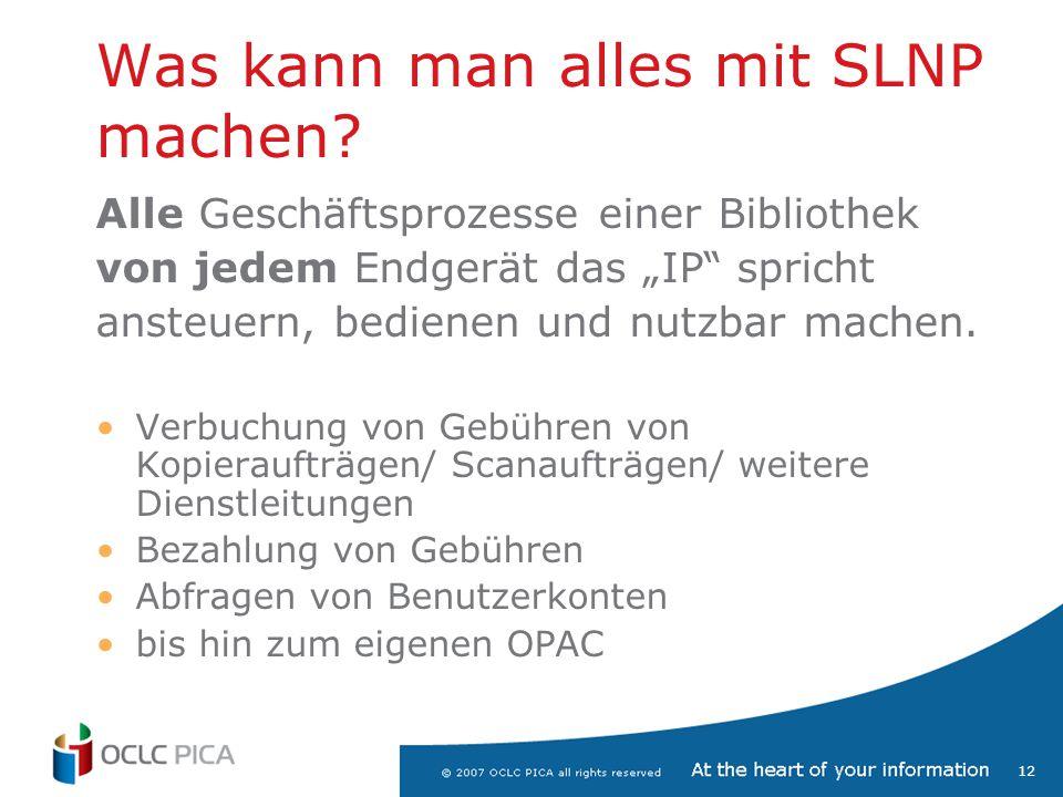 """12 Was kann man alles mit SLNP machen? Alle Geschäftsprozesse einer Bibliothek von jedem Endgerät das """"IP"""" spricht ansteuern, bedienen und nutzbar mac"""