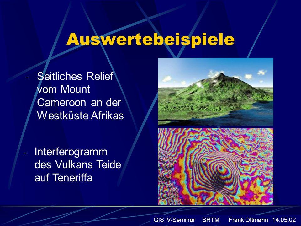 Auswertebeispiele - Seitliches Relief vom Mount Cameroon an der Westküste Afrikas GIS IV-Seminar SRTM Frank Ottmann 14.05.02 - Interferogramm des Vulk