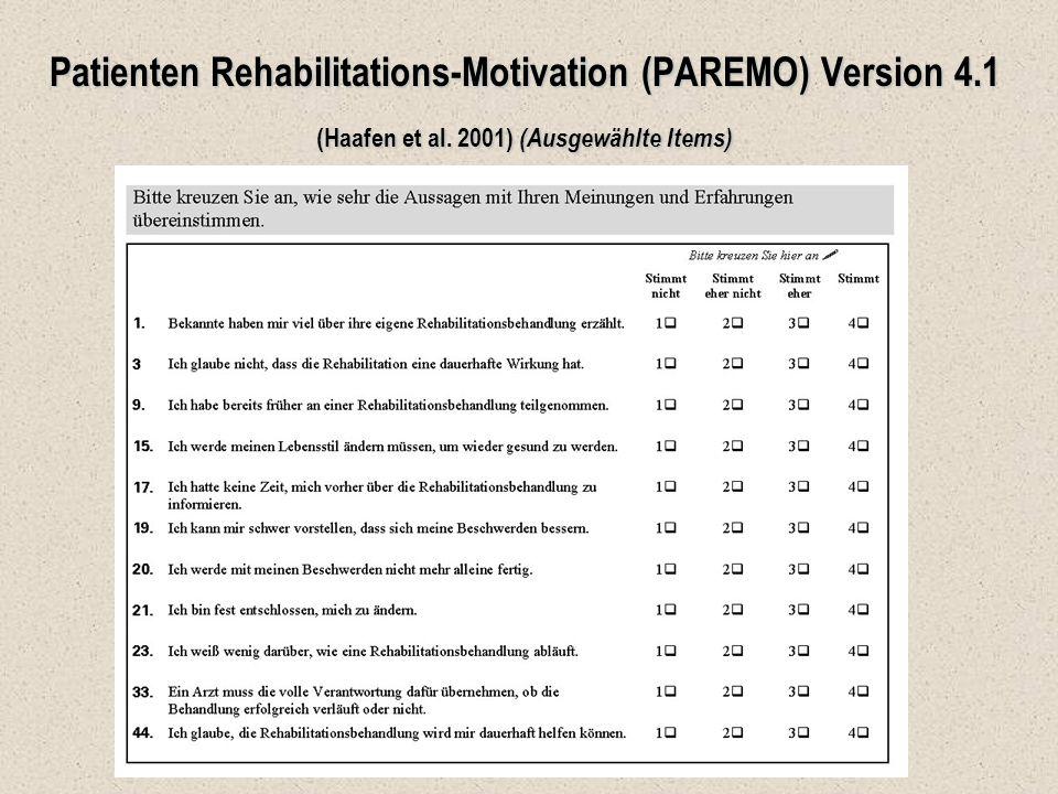 Patienten Rehabilitations-Motivation (PAREMO) Version 4.1 (Haafen et al. 2001) (Ausgewählte Items)