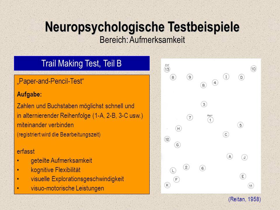 """Neuropsychologische Testbeispiele Bereich: Aufmerksamkeit Trail Making Test, Teil B (Reitan, 1958) """"Paper-and-Pencil-Test"""" Aufgabe: Zahlen und Buchsta"""