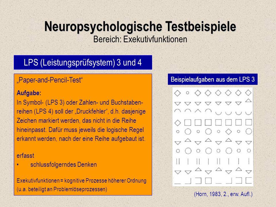 """Neuropsychologische Testbeispiele Bereich: Exekutivfunktionen LPS (Leistungsprüfsystem) 3 und 4 (Horn, 1983, 2., erw. Aufl.) """"Paper-and-Pencil-Test"""" A"""