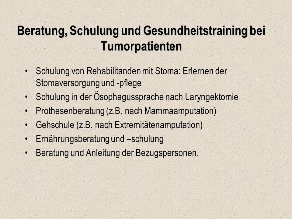 Beratung, Schulung und Gesundheitstraining bei Tumorpatienten Schulung von Rehabilitanden mit Stoma: Erlernen der Stomaversorgung und -pflege Schulung