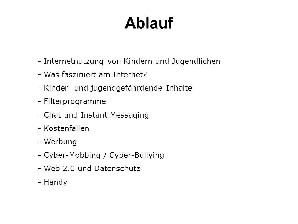 Ablauf - Internetnutzung von Kindern und Jugendlichen - Was fasziniert am Internet.