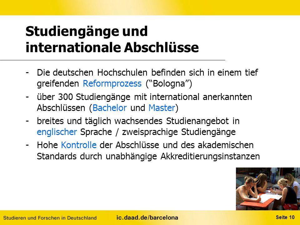 """Seite 10 Studiengänge und internationale Abschlüsse -Die deutschen Hochschulen befinden sich in einem tief greifenden Reformprozess (""""Bologna"""") -über"""
