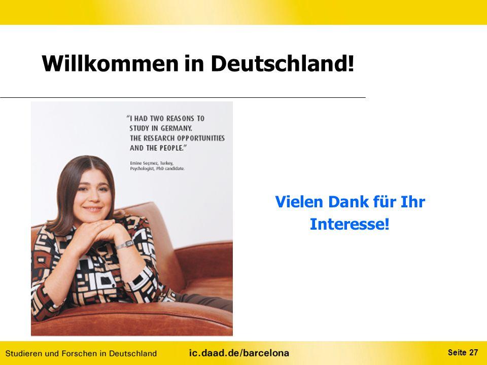 Seite 27 Willkommen in Deutschland! Vielen Dank für Ihr Interesse!