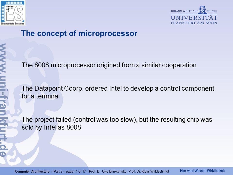 Hier wird Wissen Wirklichkeit Computer Architecture – Part 2 – page 11 of 17 – Prof.
