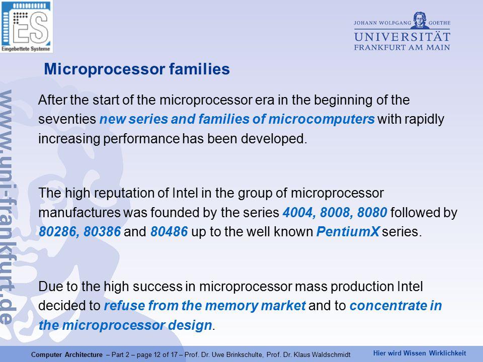Hier wird Wissen Wirklichkeit Computer Architecture – Part 2 – page 12 of 17 – Prof.
