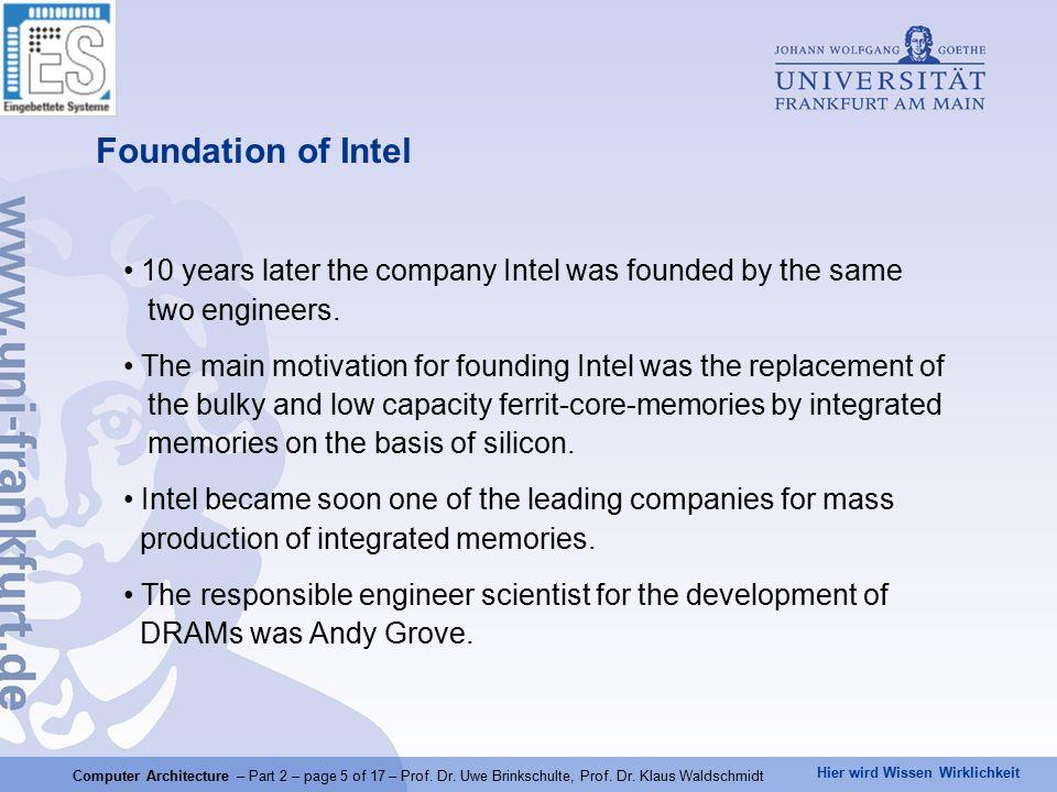 Hier wird Wissen Wirklichkeit Computer Architecture – Part 2 – page 5 of 17 – Prof.
