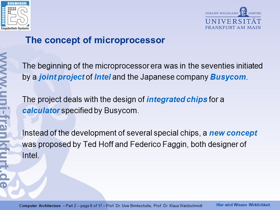 Hier wird Wissen Wirklichkeit Computer Architecture – Part 2 – page 8 of 17 – Prof.