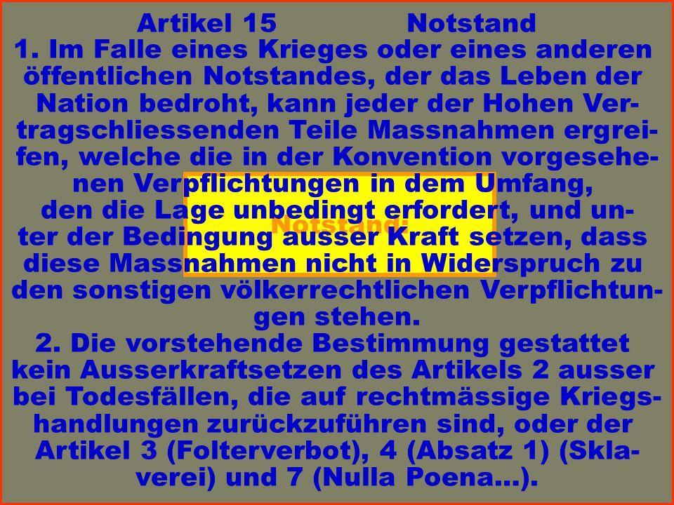 Notstand: Artikel 15Notstand 1.
