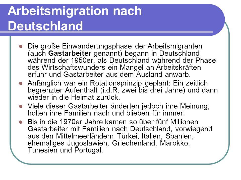 Arbeitsmigration nach Deutschland Die große Einwanderungsphase der Arbeitsmigranten (auch Gastarbeiter genannt) begann in Deutschland während der 1950er, als Deutschland während der Phase des Wirtschaftswunders ein Mangel an Arbeitskräften erfuhr und Gastarbeiter aus dem Ausland anwarb.
