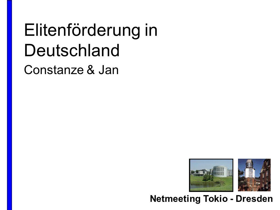 Netmeeting Tokio - Dresden Elitenförderung in Deutschland Constanze & Jan