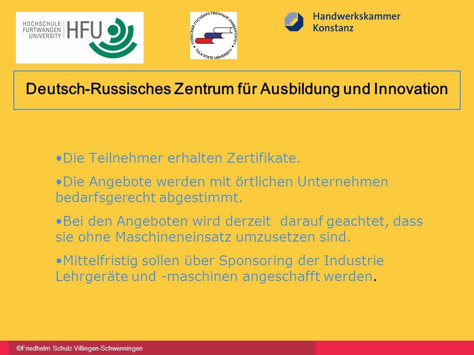©Friedhelm Schulz Villingen-Schwenningen Die Teilnehmer erhalten Zertifikate. Die Angebote werden mit örtlichen Unternehmen bedarfsgerecht abgestimmt.