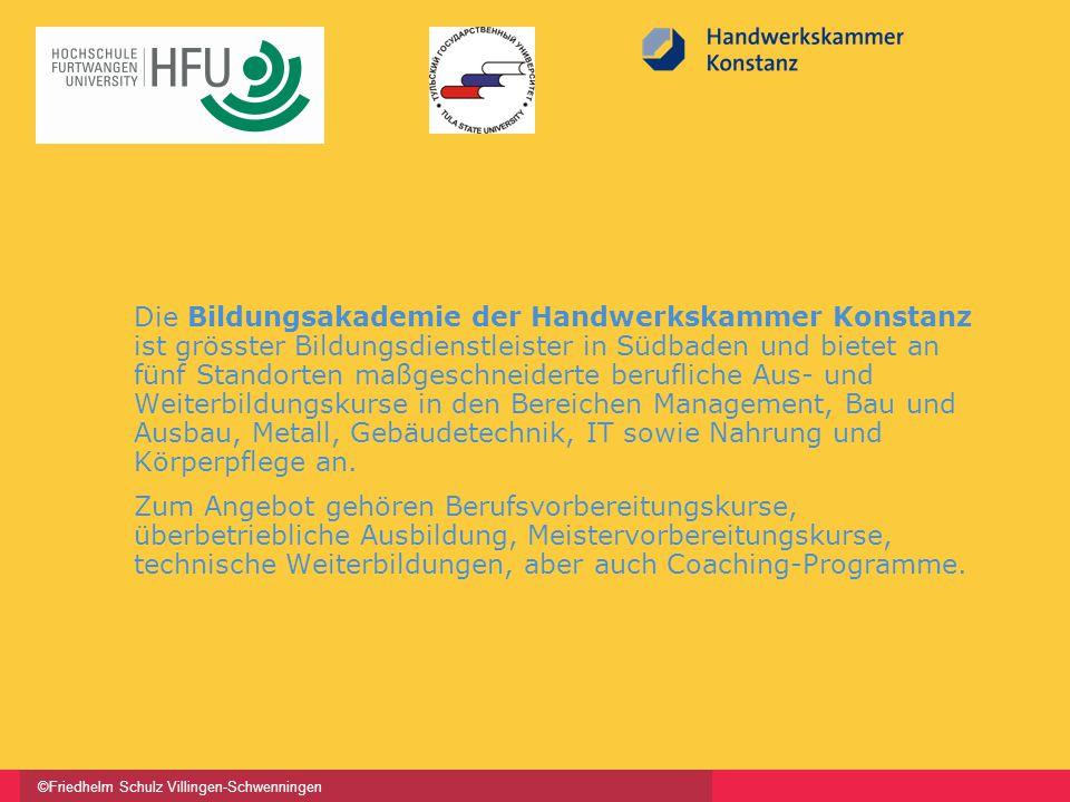 ©Friedhelm Schulz Villingen-Schwenningen Die Bildungsakademie der Handwerkskammer Konstanz ist grösster Bildungsdienstleister in Südbaden und bietet a