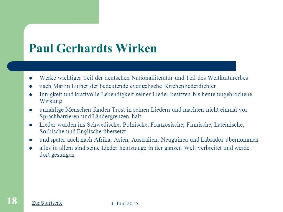 Zur Startseite 4. Juni 2015 18 Paul Gerhardts Wirken Werke wichtiger Teil der deutschen Nationalliteratur und Teil des Weltkulturerbes nach Martin Lut