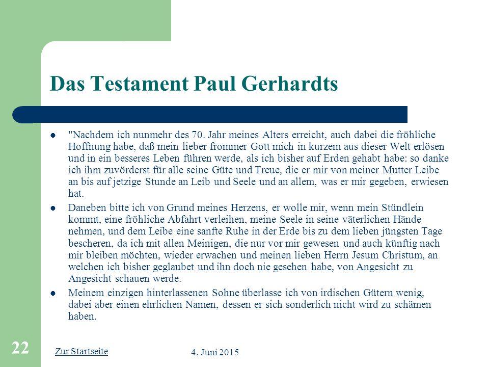 Zur Startseite 4. Juni 2015 22 Das Testament Paul Gerhardts