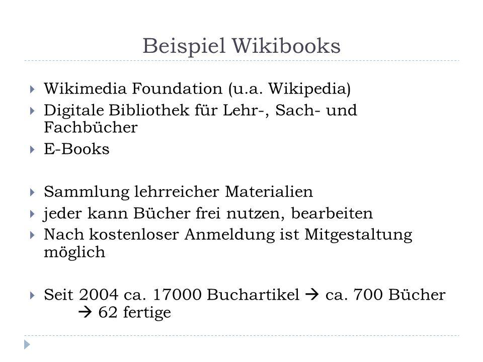 Beispiel Wikibooks  Wikimedia Foundation (u.a.