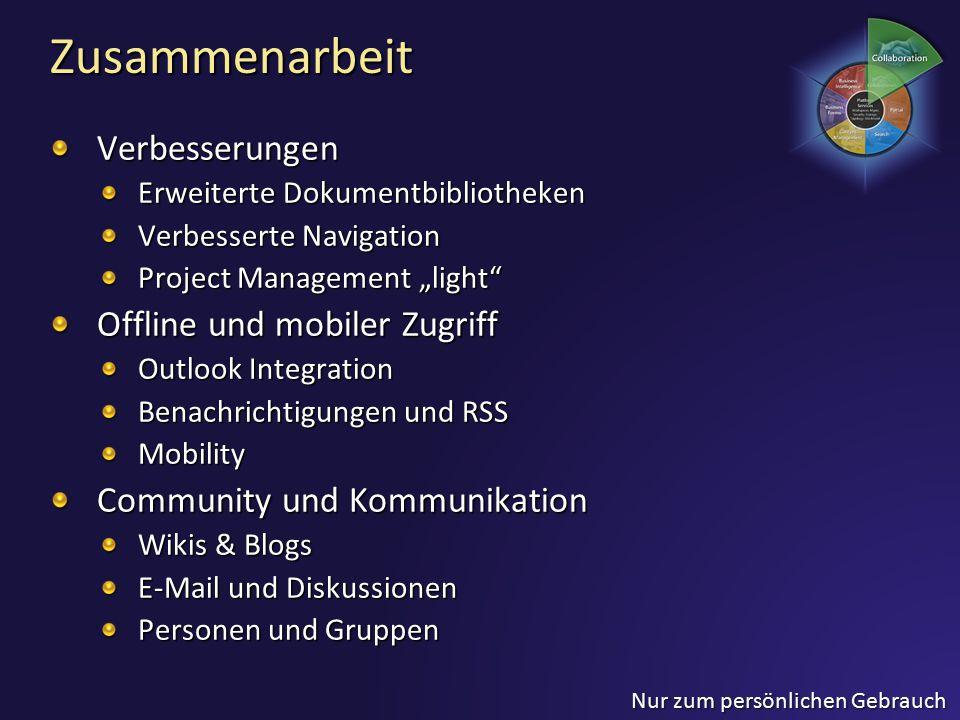 """Zusammenarbeit Verbesserungen Erweiterte Dokumentbibliotheken Verbesserte Navigation Project Management """"light"""" Offline und mobiler Zugriff Outlook In"""