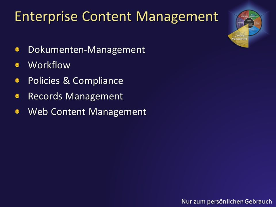 Enterprise Content Management Dokumenten-ManagementWorkflow Policies & Compliance Records Management Web Content Management