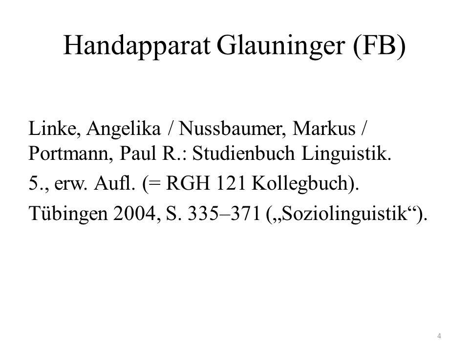 Handapparat Glauninger (FB) Linke, Angelika / Nussbaumer, Markus / Portmann, Paul R.: Studienbuch Linguistik. 5., erw. Aufl. (= RGH 121 Kollegbuch). T