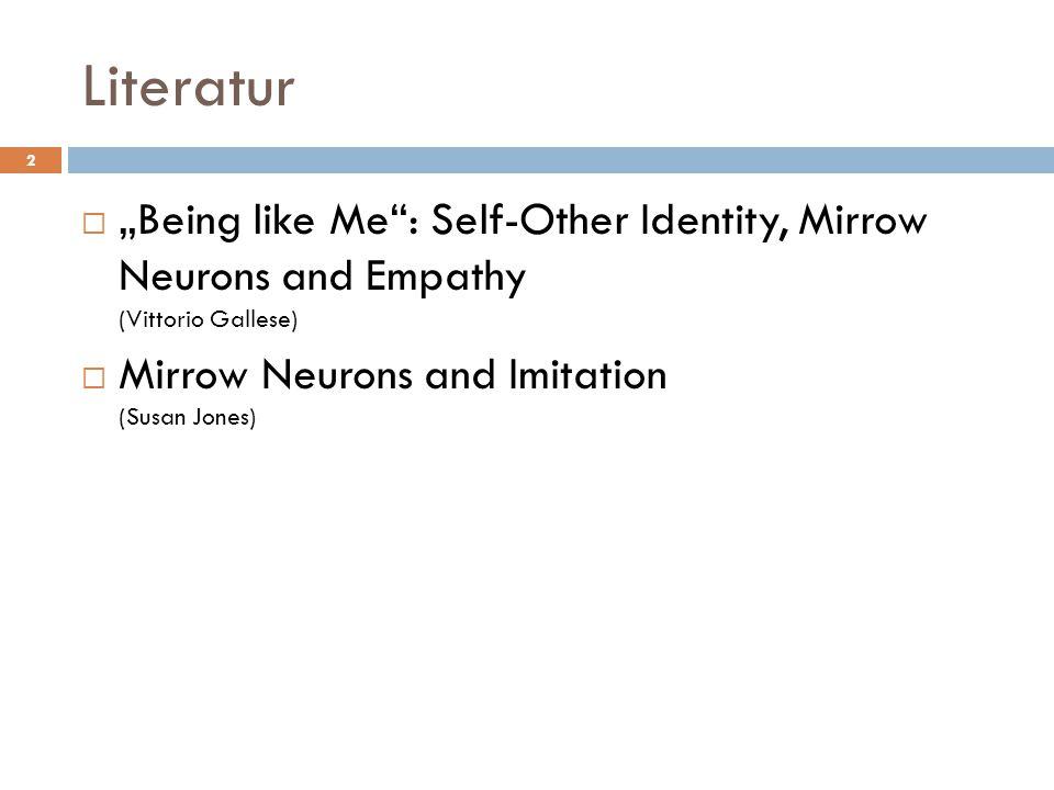 """Gliederung  Definitorische Grundlagen  Self-other identity  Empathie  """"Being like me  Das Konzept über das Selbst  Neuronale Grundlagen  Spiegelneurone: Identifikation und Empathie  Shared manifold hypothesis  Was heißt das."""