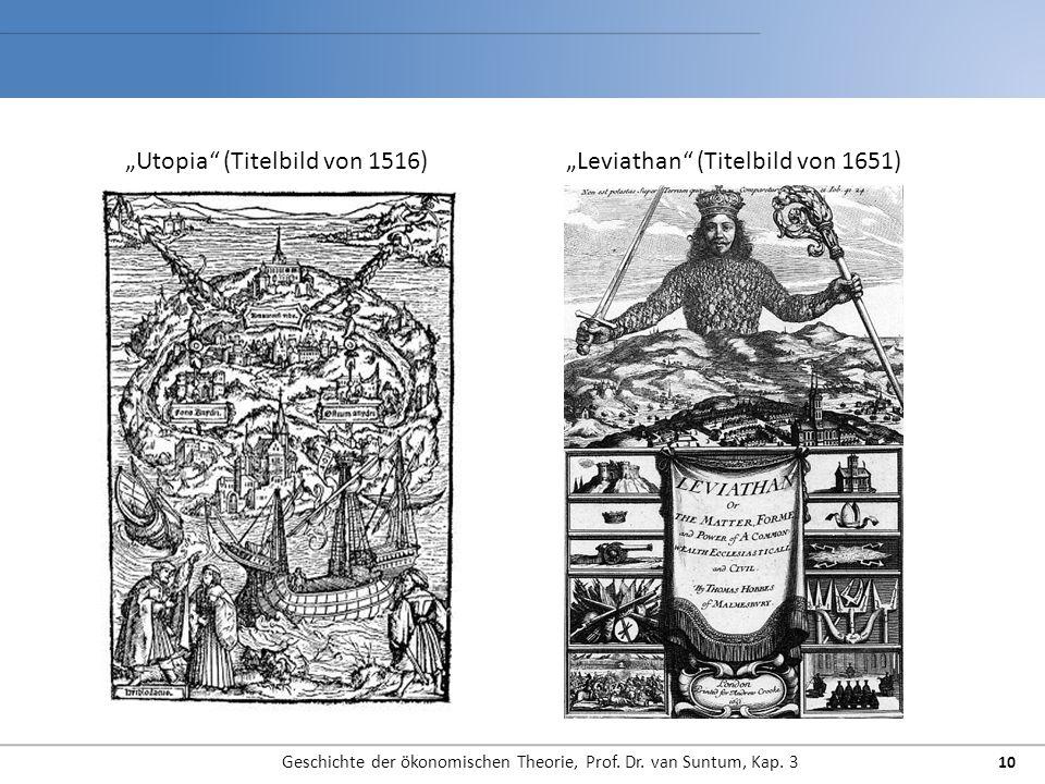 """Geschichte der ökonomischen Theorie, Prof. Dr. van Suntum, Kap. 3 10 """"Utopia"""" (Titelbild von 1516)""""Leviathan"""" (Titelbild von 1651)"""