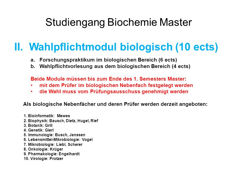 Studiengang Biochemie Master II.Wahlpflichtmodul chemisch (10 ects) a.