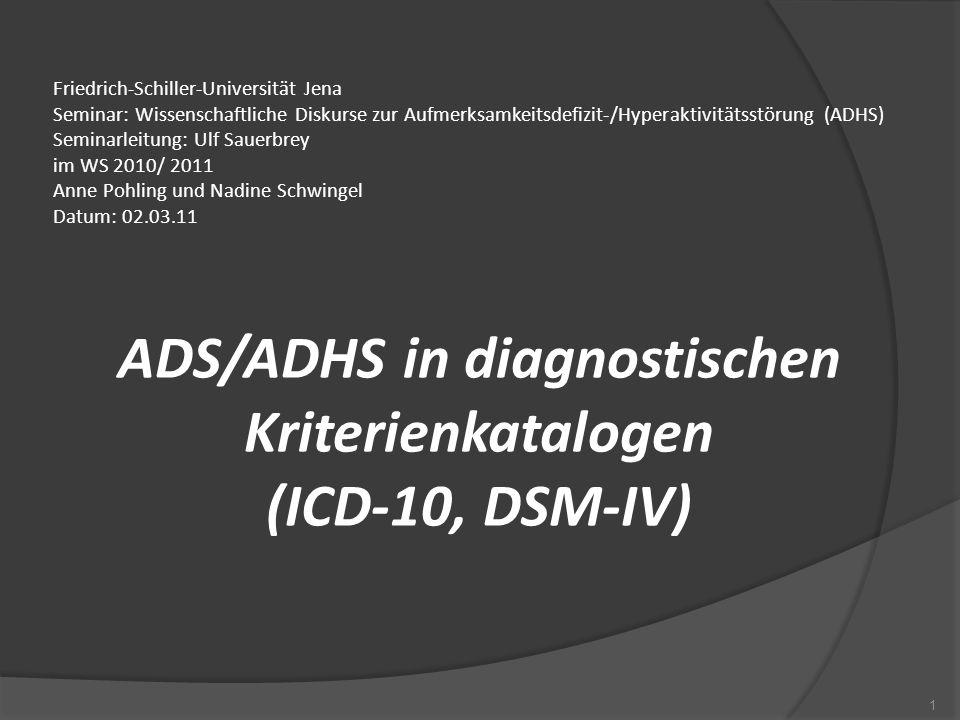 Friedrich-Schiller-Universität Jena Seminar: Wissenschaftliche Diskurse zur Aufmerksamkeitsdefizit-/Hyperaktivitätsstörung (ADHS) Seminarleitung: Ulf