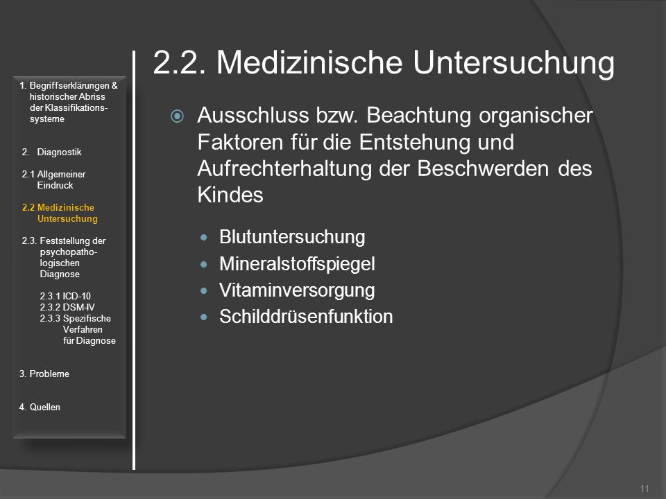 2.2. Medizinische Untersuchung  Ausschluss bzw. Beachtung organischer Faktoren für die Entstehung und Aufrechterhaltung der Beschwerden des Kindes Bl