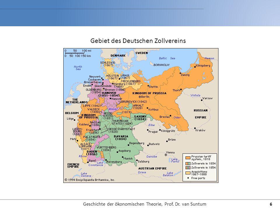 Geschichte der ökonomischen Theorie, Prof. Dr. van Suntum 6 Gebiet des Deutschen Zollvereins
