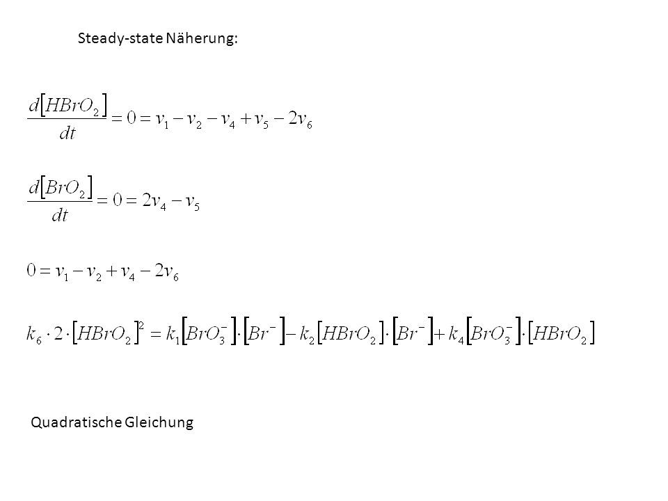 Steady-state Näherung: Quadratische Gleichung
