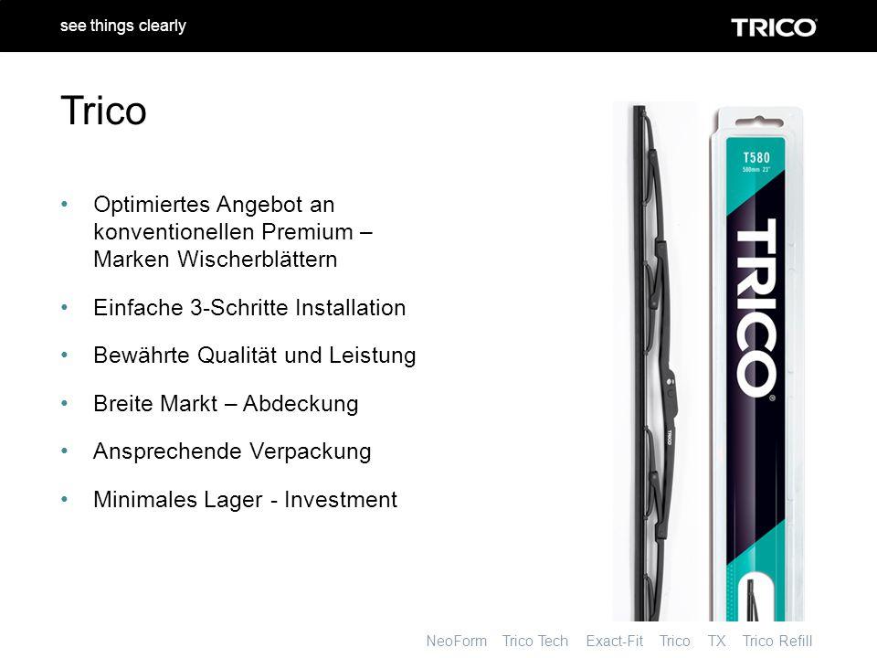 NeoForm Trico Tech Exact-Fit Trico TX Trico Refill see things clearly Optimiertes Angebot an konventionellen Premium – Marken Wischerblättern Einfache 3-Schritte Installation Bewährte Qualität und Leistung Breite Markt – Abdeckung Ansprechende Verpackung Minimales Lager - Investment Trico