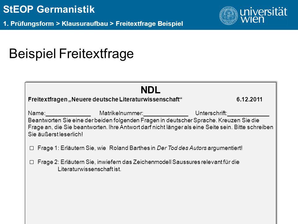 """ÜBERSCHRIFT StEOP Germanistik 1. Prüfungsform > Klausuraufbau > Freitextfrage Beispiel Beispiel Freitextfrage NDL Freitextfragen """"Neuere deutsche Lite"""