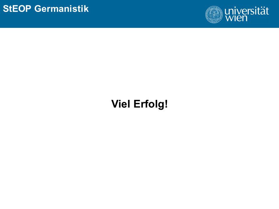 ÜBERSCHRIFT StEOP Germanistik Viel Erfolg!