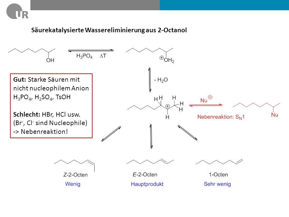 Säurekatalysierte Wassereliminierung mit Iod Nach welchem Mechanismus verläuft die Reaktion.